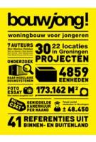 BouwJong! woningbouw voor jongeren | Marlies Rohmer | 9789071903403 | GRAS