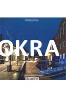 OKRA Landscape Architects | Noël van Dooren, Cathelijne Nuijsink | 9789075271423 | blauwdruk