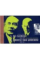 S. de Clercq (1876 - 1962), Broese Van Groenou (1880-1961). | BONAS