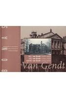Van Gendt A.L. van Gendt (1835-1901), J.G. van Gendt (1866-1925), A.D.N. van Gent (1870-1932) | BONAS | 9789076643021