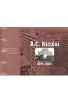 A.c. Nicolai (1914-2001) Bouwstenen Voor Een Moderne Woonomgeving | Stichting BONAS | 9789076643205