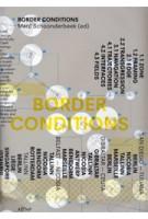BORDER CONDITIONS | TU Delft Architecture Series | Marc Schoonderbeek | 9789076863603