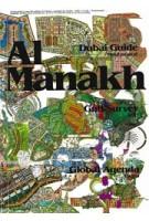 Volume 12. Al Manakh. Dubai Guide, Gulf Survey, Global Agenda | Ole Bouman, Rem Koolhaas, Mitra Khoubrou | 9789077966129 | Archis