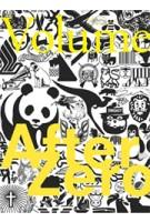Volume 18. After Zero   Ole Bouman, Rem Koolhaas, Mark Wigley, Jeffrey Inaba   9789077966181