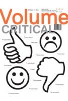 Volume 36. Ways to be Critical | Ole Bouman, Rem Koolhaas, Mark Wigley | 9789077966365