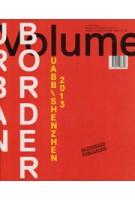 Volume 39. Urban Border - UABB\Shenzhen 2013 | 9789077966396 | Volume magazine
