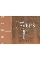 Henri Evers 1855-1929. Architect, geschiedschrijver, hoogleraar | Han Timmer | 9789080240124 | BONAS
