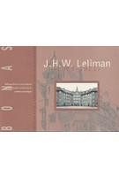 J.h.w. Leliman (1878 - 1921).  | BONAS | 9789080240131