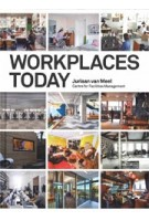 WORKPLACES TODAY | Juriaan van Meel | 9789082347906