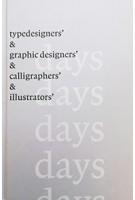 365 + 1 days. typedesigners & graphic designers & calligraphers 7 illustrators | Stichting Print | 9789082680607