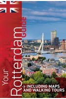 Your Rotterdam Guide | W publishing | 9789082683912