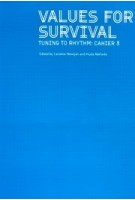 Values for Survival, Tuning to Rhythm.Cahier 3 | Caroline Nevejan, Huda AbiFarès | 9789083015255 | Het Nieuwe Instituut