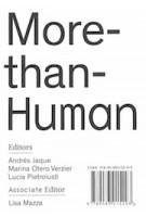 More-than-Human | Andrés Jaque, Marina Otero Verzier, Lucia Pietroiusti | 9789083015293 | Het Nieuwe Instituut