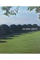 THE WIRTZ GARDENS: PART III | Bertrand Limbour | Wirtz International | 9789085867081