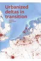 Urbanized deltas in transition | Han Meyer, Steffen Nijhuis | 9789085940548