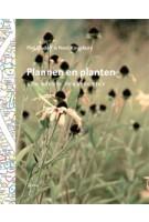 Plannen en planten. Een nieuw perspectief | Noel Kingsbury, Piet Oudolf | 9789089895493