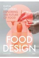 Food Design | Katja Gruijters| 9789089896889