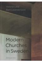 Modern Churches in Sweden | Helena Lind, Bert Leandersson | 9789178434961