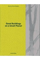 Good Buildings on a Small Planet | Rasmus Rune Nielsen | 9789187543890