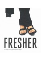 Fresher. The Second Chapter Of Gert Wingardh's Irresistible Architecture | Mark Isitt, Gert Wingardh | 9789198533576 | Arvinius + Orfeus