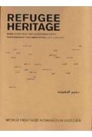 REFUGEE HERITAGE | Sandi Hilal, Alessandro Petti | 9789198606591 | Art and Theory Publishing