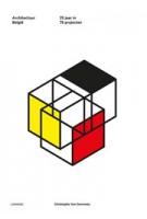 Architectuur België. 25 jaar in 75 projecten | Christophe Van Gerrewey | 9789401420389