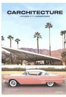 Carchitecture. Houses with horsepower | Thijs Demeulemeester Thomas De Bruyne Bert Voet | 9789401461030 | Lannoo