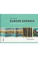 EUROPE EXPRESS. Een toeristische tijdreis | LUSTER | 9789460581816