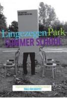 Park Lingezegen. Summer School. Improvisation as Teaching Model, Tools for Identity | Ton Matton, Harmen van de Wal | 9789460830525