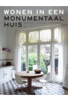 Wonen in een monumentaal huis | Barbara Laan, Eloy Koldeweij, Coert Peter Krabbe | 9789461057242