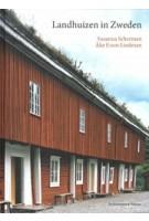 Landhuizen in Zweden | Suzanna Scherman, Ake Eson Lindman | 9789461400024 | Architectura & Natura