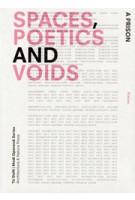 SPACES, POETICS and VOIDS. TU Delft Modi Operandi Series 01 | Simone Pizzagalli, Nicolo Privileggio, Marc Schoonderbeek | 9789461400260