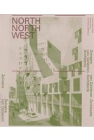 Zeinstra van Gelderen. Architects North North West issue 2 | Mikel van Gelderen | 9789461400505 | Architectura & Natura