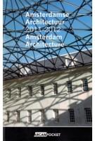 Amsterdam Architecture 2011-2012 | ARCAM POCKET 25 | Maarten Kloos, Yvonne de Korte, Ilse Visser | 9789461400512