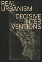Real Urbanism, decisive interventions | Ton Schaap | 9789461400628 | Architectura & Natura