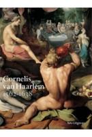 Cornelis van Haarlem. 1562-1638 | Judith Niessen | 9789462080256