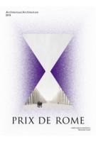 Prix de Rome 2014. Architecture | Marinke Steenhuis, Kirsten Hannema, Robert-Jan de Kort | 9789462081567