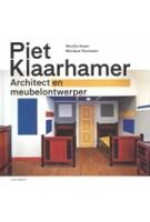 Piet Klaarhamer. Architect en meubelontwerper | Marijke Kuper, Monique Teunissen | 9789462081581 | nai010