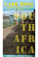 CAPE TOWN. Densification as a Cure for a Segregated City   Michelle Provoost   9789462082274