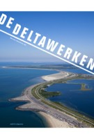 De Deltawerken - ebook | Marinke Steenhuis | 9789462082748 | nai010