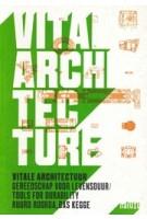 Vital Architecture. Tools for Durability | Ruurd Roorda, Bas Kegge | 9789462082830 | nai010