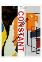 CONSTANT. Ruimte + Kleur. Van Cobra naar New Babylon | Ludo van Halem, Trudy Nieuwenhuys-van der Horst | 9789462083028 | nai010, Cobra Museum