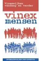 Vinexmensen Vinexwijken vandaag en verder - ebook   JaapJan Berg, Saskia Naafs, Michelle Provoost   9789462083295