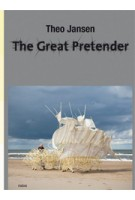 Theo Jansen. The Great Pretender | Theo Jansen | 9789462083448