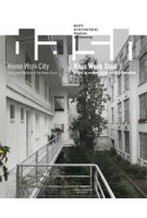 DASH 15. Home Work City. Living and Working in the Urban Block | Dick van Gameren, Paul Kuitenbrouwer, Eireen Schreurs | 9789462084544