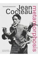 Jean Cocteau. metamorphosis | Ioannis Kontaxopoulos | 9789462084704 | nai010, Design Museum Den Bosch