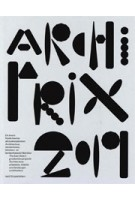 Archiprix 2019. The Best Dutch graduation projects | Henk van der Veen | NAi010 Publishers | 9789462084834