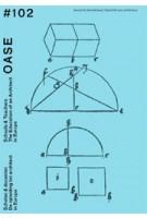 OASE 102. Schools & Teachers   Tom Avermaete, Veronique Patteeuw, Hans Teerds, Lea-Catherine Szacka   9789462084858   OASE journal
