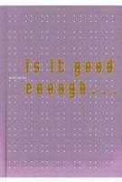 Is it good enough... | Jeroen Van Erp | 9789462261433 | Lecturis