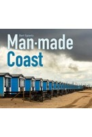 Man-made Coast | Bert Spiertz | Lecturis | 9789462262744